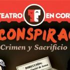 LA CONSPIRACIÓN CRIMEN Y SACRIFICIO