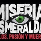 MISERIA ESMERALDA