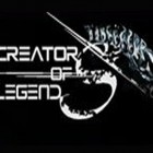 CREATORS OF LEGENDS