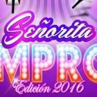 SEÑORITA IMPRO 2016