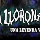 LA LLORONA UNA LEYENDA VIVA