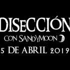 DISECCIÓN CON SANDYMOON 5 ABRIL 2019