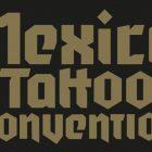 MÉXICO TATTOO CONVENTION 1ERA. EDICIÓN