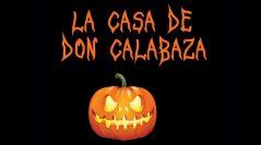 LA CASA DE DON CALABAZA 2019
